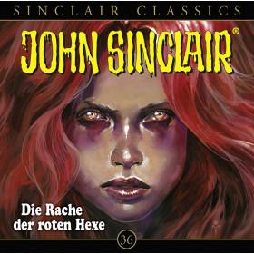 John Sinclair Classics 36 Die Rache der roten Hexe