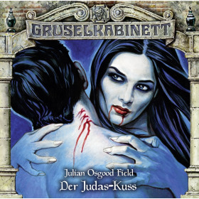Gruselkabinett - Folge 141: Der Judas-Kuss