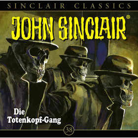 John Sinclair Classics - Folge 38: Die Totenkopf-Gang