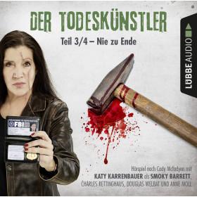 Der Todeskünstler - Teil 3/4: Nie zu Ende