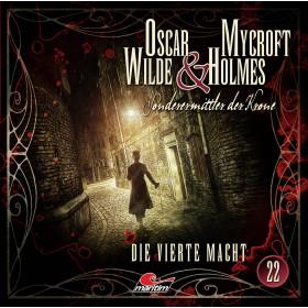 Oscar Wilde & Mycroft Holmes - Folge 22: Die Vierte Macht