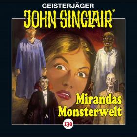 John Sinclair - Folge 130: Mirandas Monsterwelt