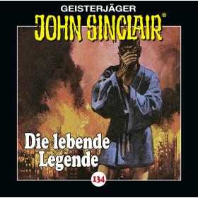 John Sinclair - Folge 134: Die lebende Legende (Teil 1 von 2)