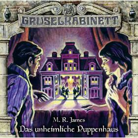 Gruselkabinett - Folge 145: Das unheimliche Puppenhaus