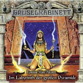 Gruselkabinett - Folge 148: Im Labyrinth der großen Pyramide