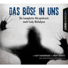 Cody Mcfadyen - Das Böse in uns - Teil 1-4 - Die Hörspiel-Box