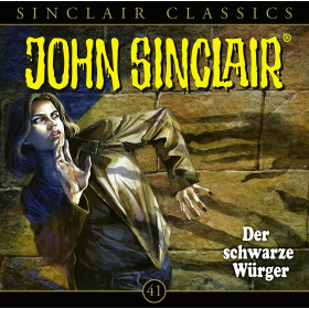 John Sinclair Classics 41 Der schwarze Würger