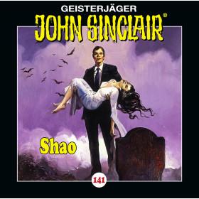 John Sinclair - Folge 141: Shao (Teil 2 von 2)