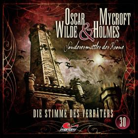 Oscar Wilde & Mycroft Holmes - Folge 30: Die Stimme des Verräters