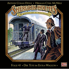 Sherlock Holmes (Titania) - 42: Der Tote im Extra-Waggon