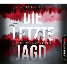 Jean-Christophe Grangé - Die letzte Jagd