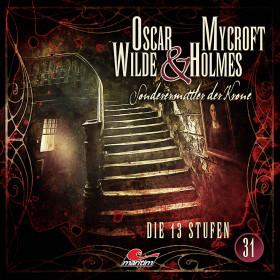 Oscar Wilde & Mycroft Holmes - Folge 31: Die 13 Stufen