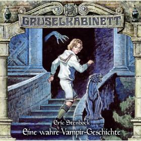 Gruselkabinett - Folge 170: Eine wahre Vampir-Geschichte