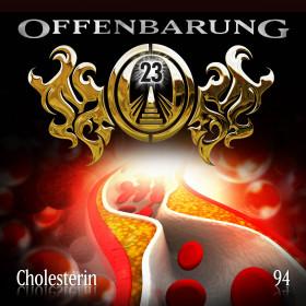 Offenbarung 23 Folge 94 Cholesterin