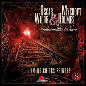 Oscar Wilde & Mycroft Holmes - Folge 32 Im Reich des Feindes