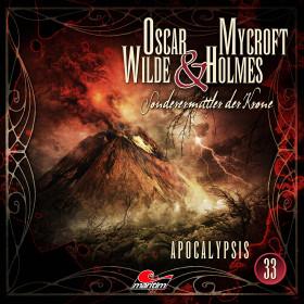 Oscar Wilde & Mycroft Holmes - Folge 33: Apocalypsis