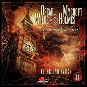 Oscar Wilde & Mycroft Holmes - Folge 34: Asche und Rauch