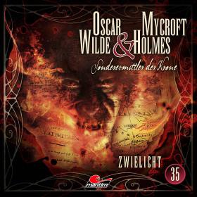 Oscar Wilde & Mycroft Holmes - Folge 35: Zwielicht