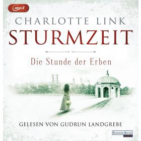 Charlotte Link - Die Stunde der Erben: Die Sturmzeittrilogie (3)