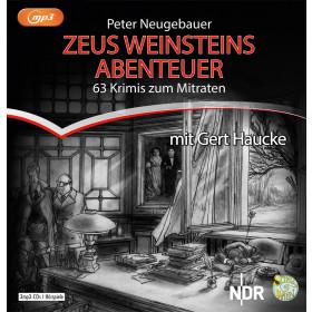 Peter Neugebauer - Zeus Weinsteins Abenteuer: 62 Krimis zum Mitraten