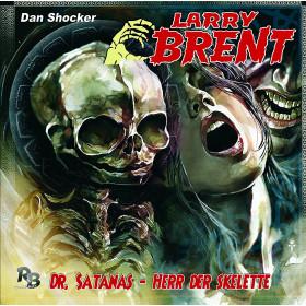 Larry Brent - Folge 23: Dr. Satanas: Herr der Skelette