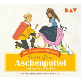 Aschenputtel und weitere Märchen: Die Original-Hörspiele