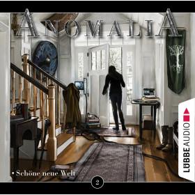 Anomalia - Folge 2: Schöne neue Welt