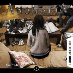 Anomalia - Folge 4: Quo Vadis