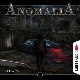 Anomalia - Folge 1: 1 Uhr 23 Hörspiel