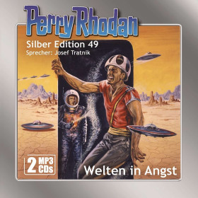 Perry Rhodan Silber Edition 49: Welten in Angst (2 mp3-CDs)
