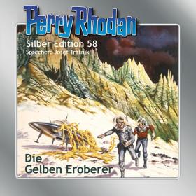 Perry Rhodan Silber Edition 58 Die Gelben Eroberer