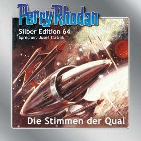 Perry Rhodan Silber Edition 64 Die Stimmen der Qual