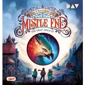 Benedict Mirow - Die Chroniken von Mistle End – Der Greif erwacht