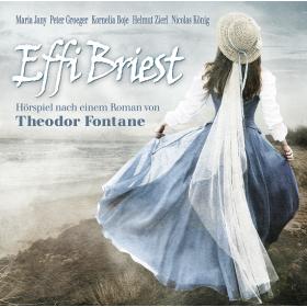 Effi Briest - Hörspiel nach einem Roman von Theodor Fontane