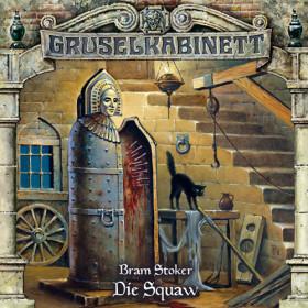 Gruselkabinett - Folge 048: Die Squaw