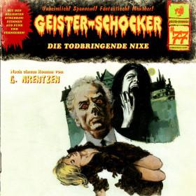 Geister-Schocker 77 Die todbringende Hexe
