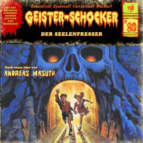Geister-Schocker 80 Der Seelenfresser