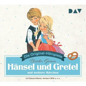 Hänsel und Gretel und weitere Märchen: Die Original-Hörspiele