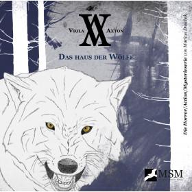 Viola Axton - Folge 4: Das Haus der Wölfe