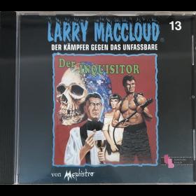 Larry MacCloud 13 Der Inquisitor Der Kämpfer gegen das Unfassbar
