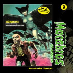 Macabros Classics - Folge 3: Attacke der Untoten