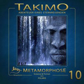 Takimo - Folge 10: Metamorphose