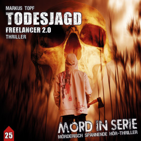 Mord in Serie 25 - Todesjagd – Freelancer 2.0