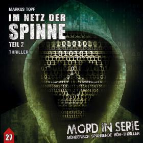 Mord in Serie 27 - Im Netz der Spinne - Teil 2