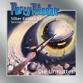 Perry Rhodan Silber Edition 53 Die Urmutter
