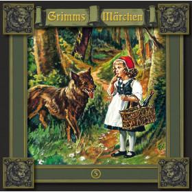 Grimms Märchen 05 Rotkäppchen / Einäuglein, Zweiäuglein, Dreiäuglein / Tischlein deck dich