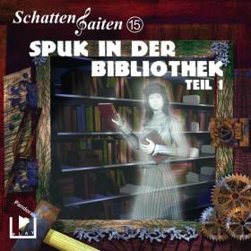 Schattensaiten Folge 15 Spuk in der Bibliothek - Teil 1