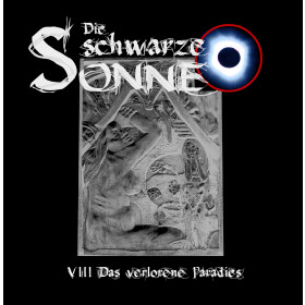 Die schwarze Sonne - Folge 08: Das verlorene Paradies