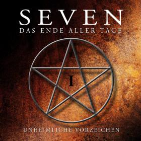 SEVEN - Das Ende aller Tage CD 1: Unheimliche Vorzeichen