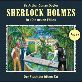 Sherlock Holmes: Die neuen Fälle 42: Der Fluch der bösen Tat